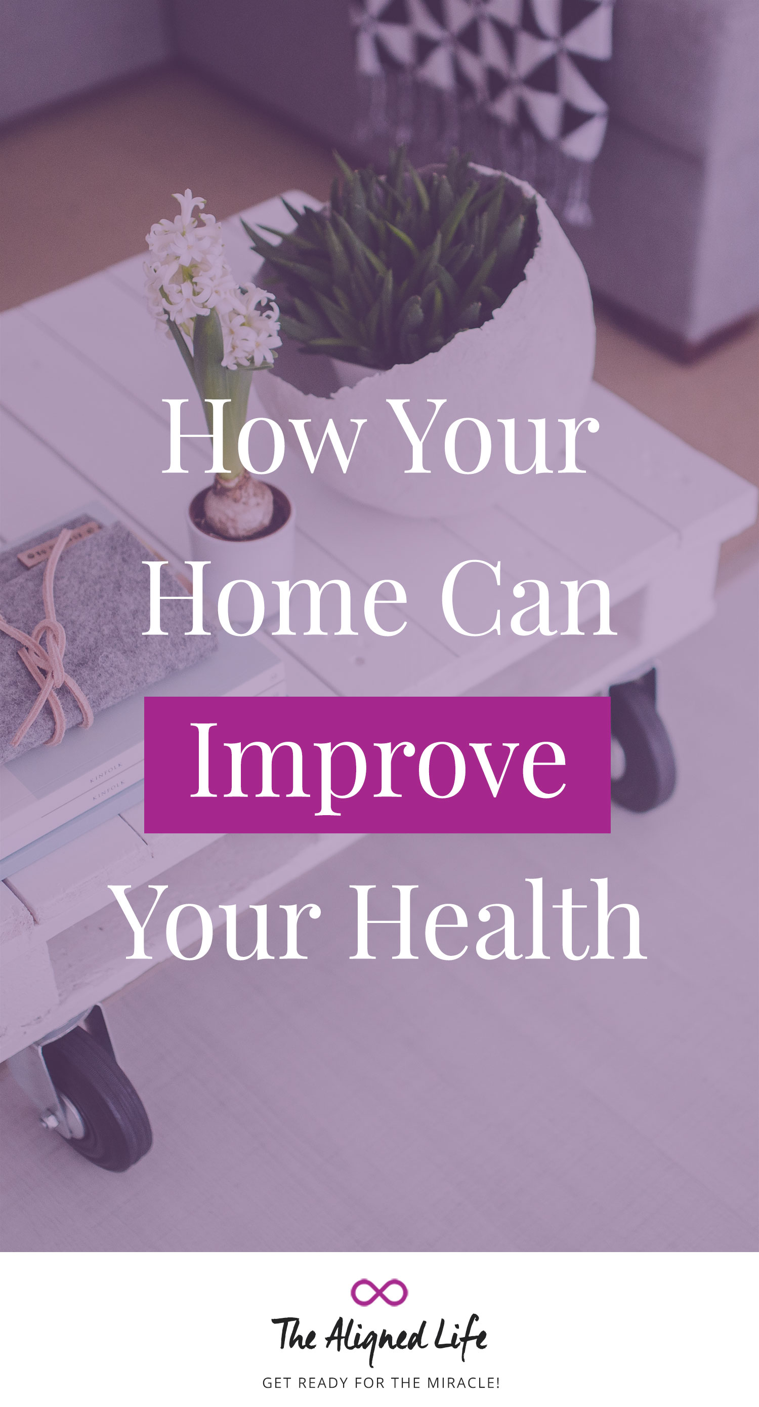 How Your Home Can Improve Your Health
