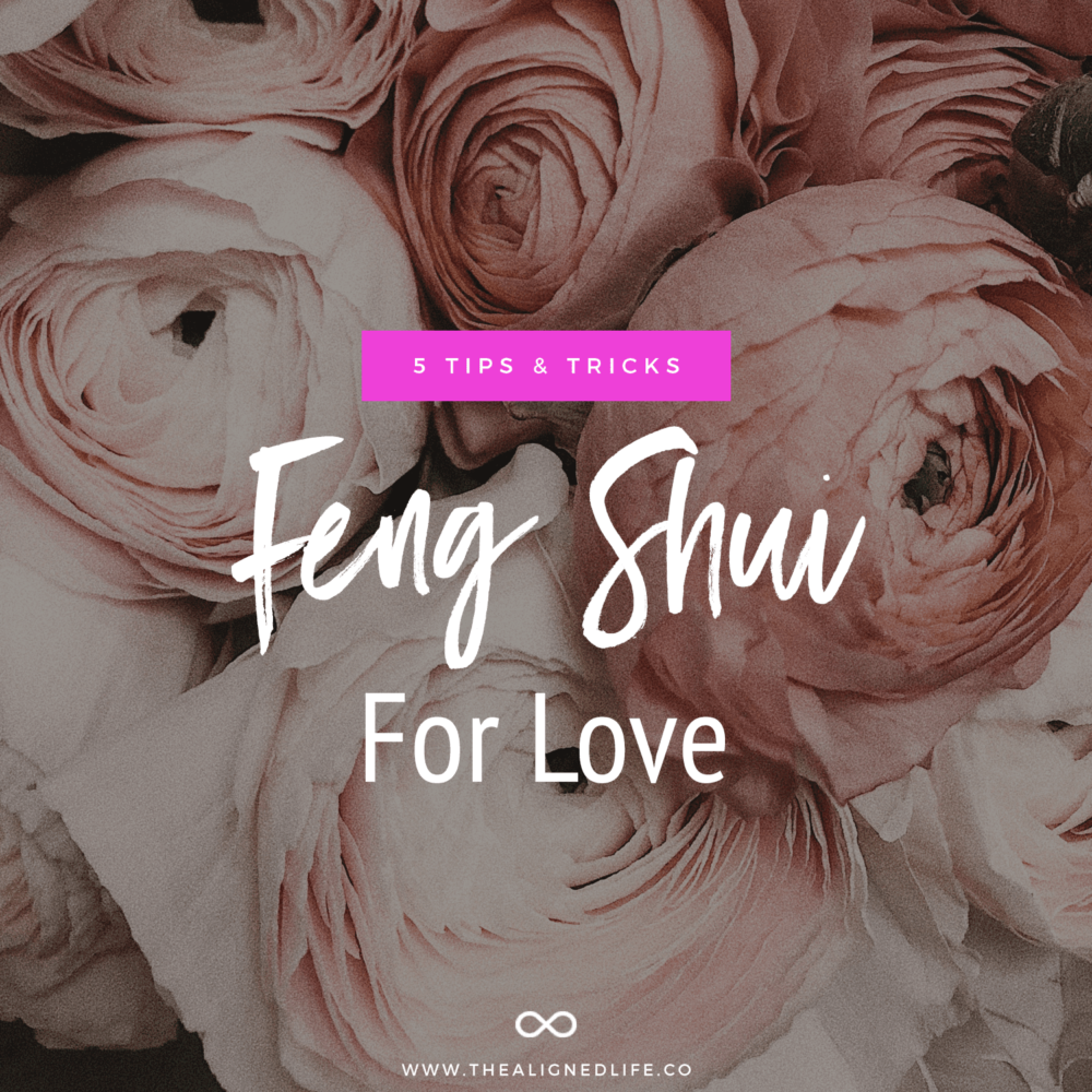 pink roses with text Feng Shui for Love: 5 Tricks & Tips