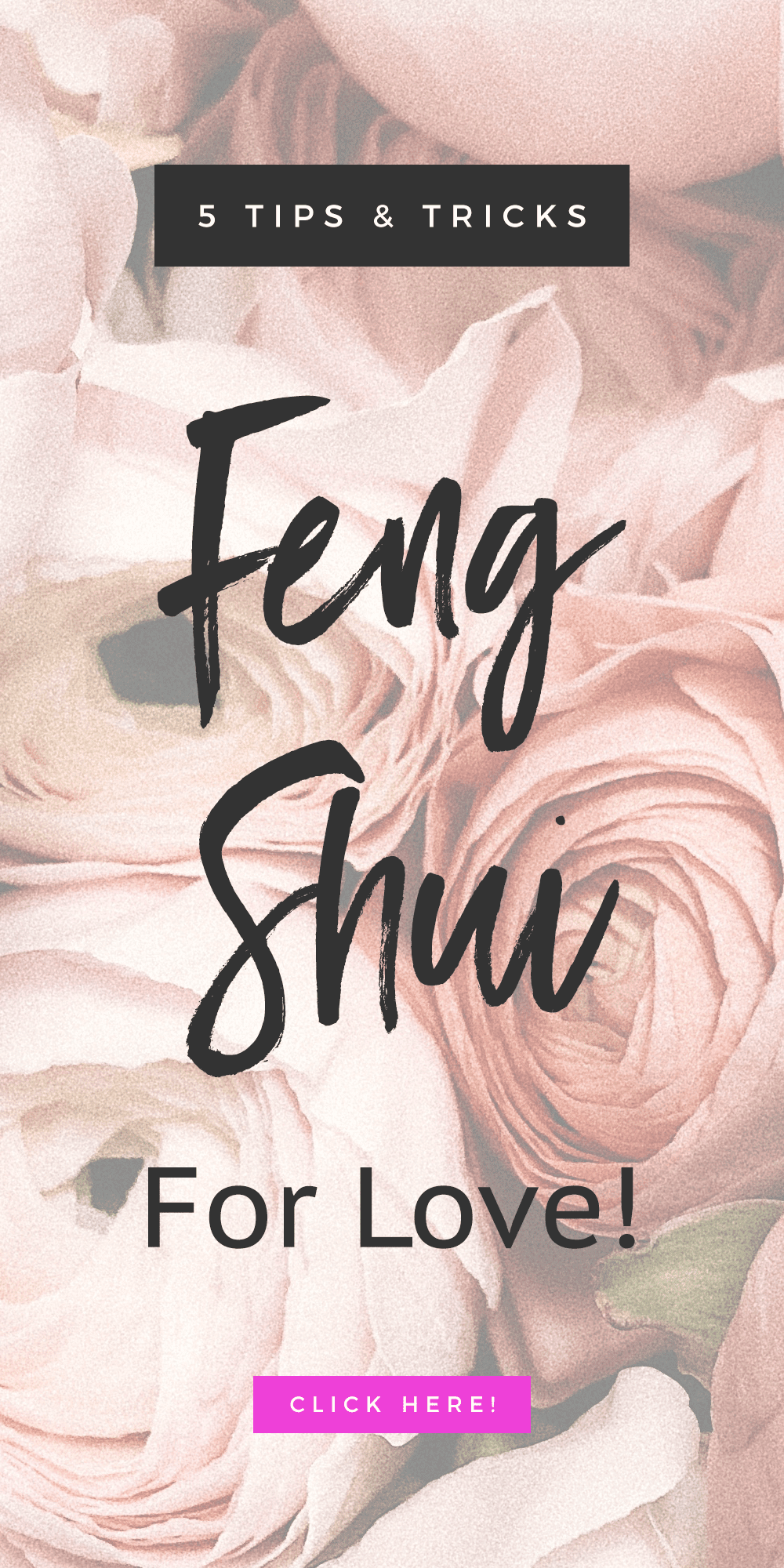 pink flowers with text Feng Shui for Love: 5 Tricks & Tips