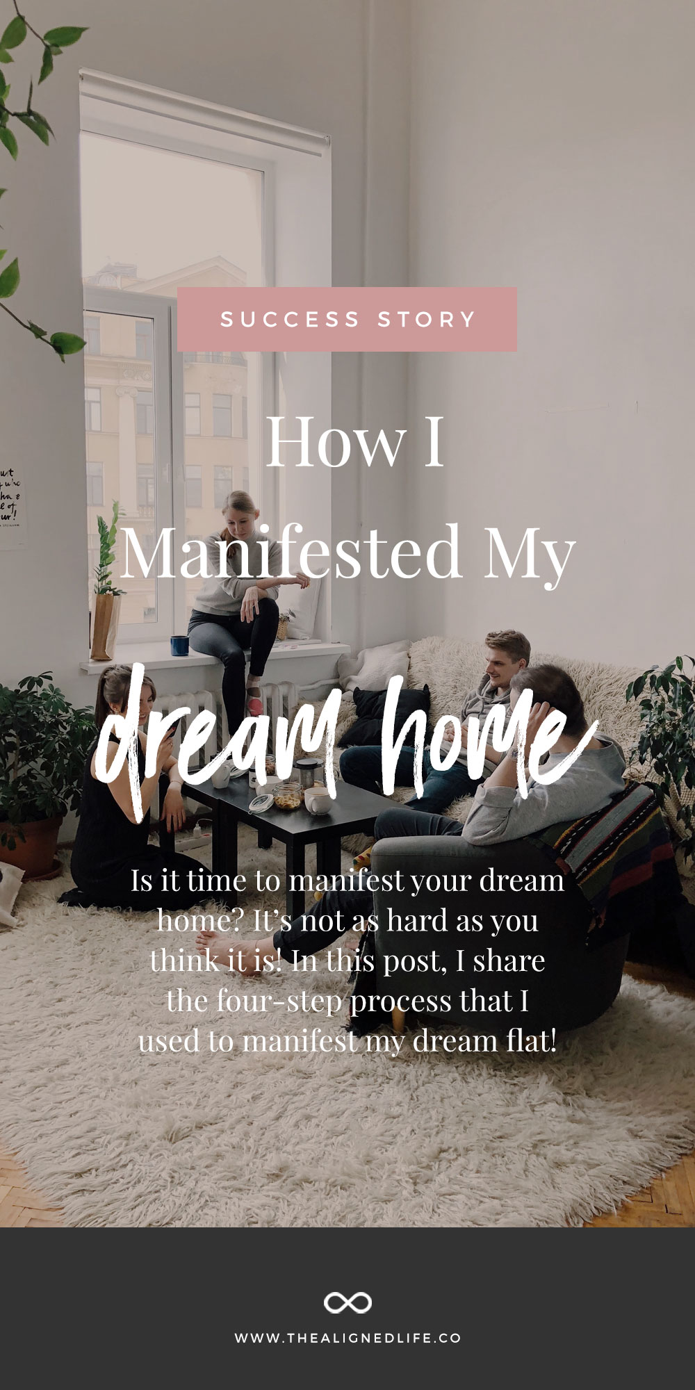 How I Manifested My Dream Home