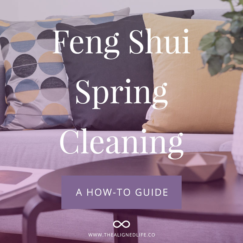 Feng Shui Spring Cleaning: A How-To Guide