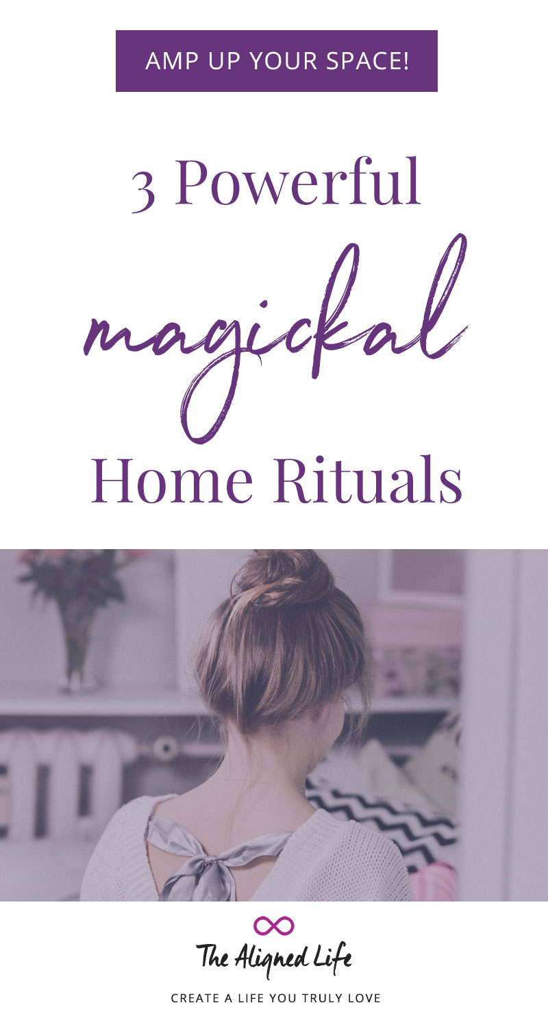 3 Powerful Magickal Home Rituals
