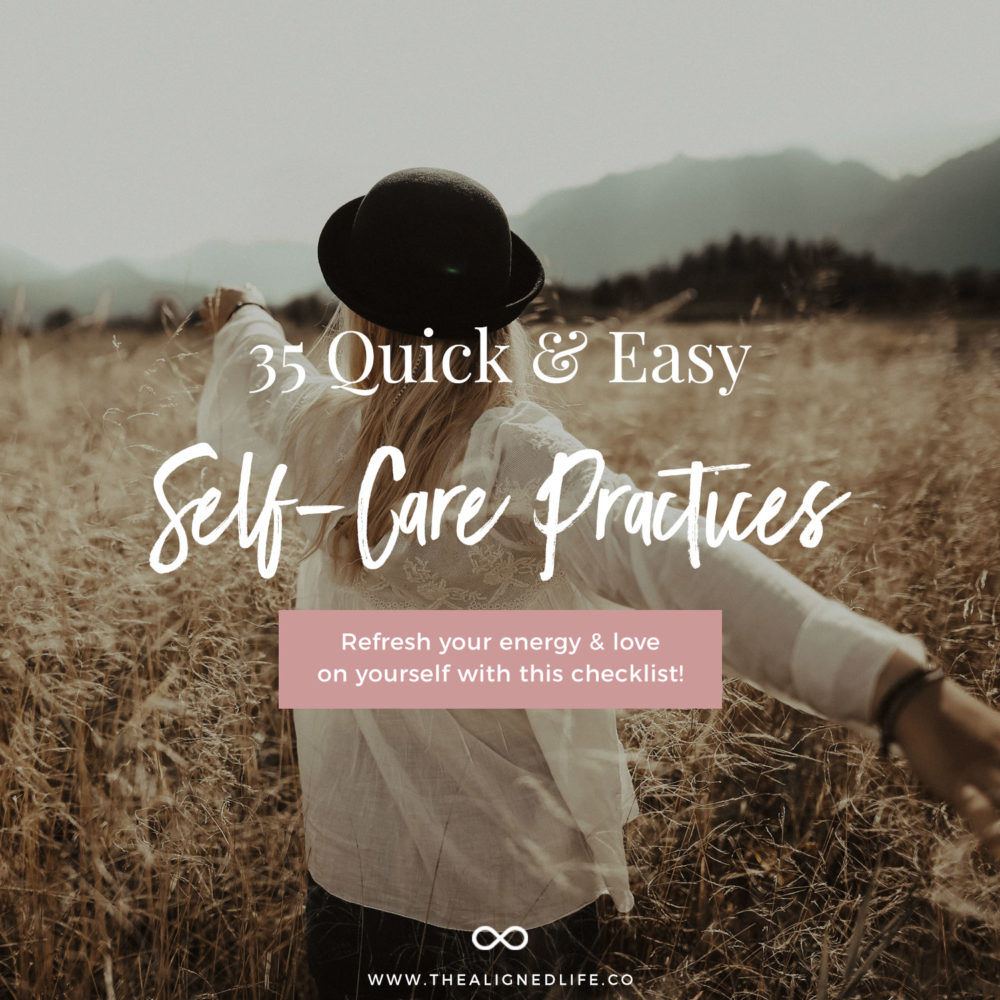 35 Quick & Easy Self Care Practices