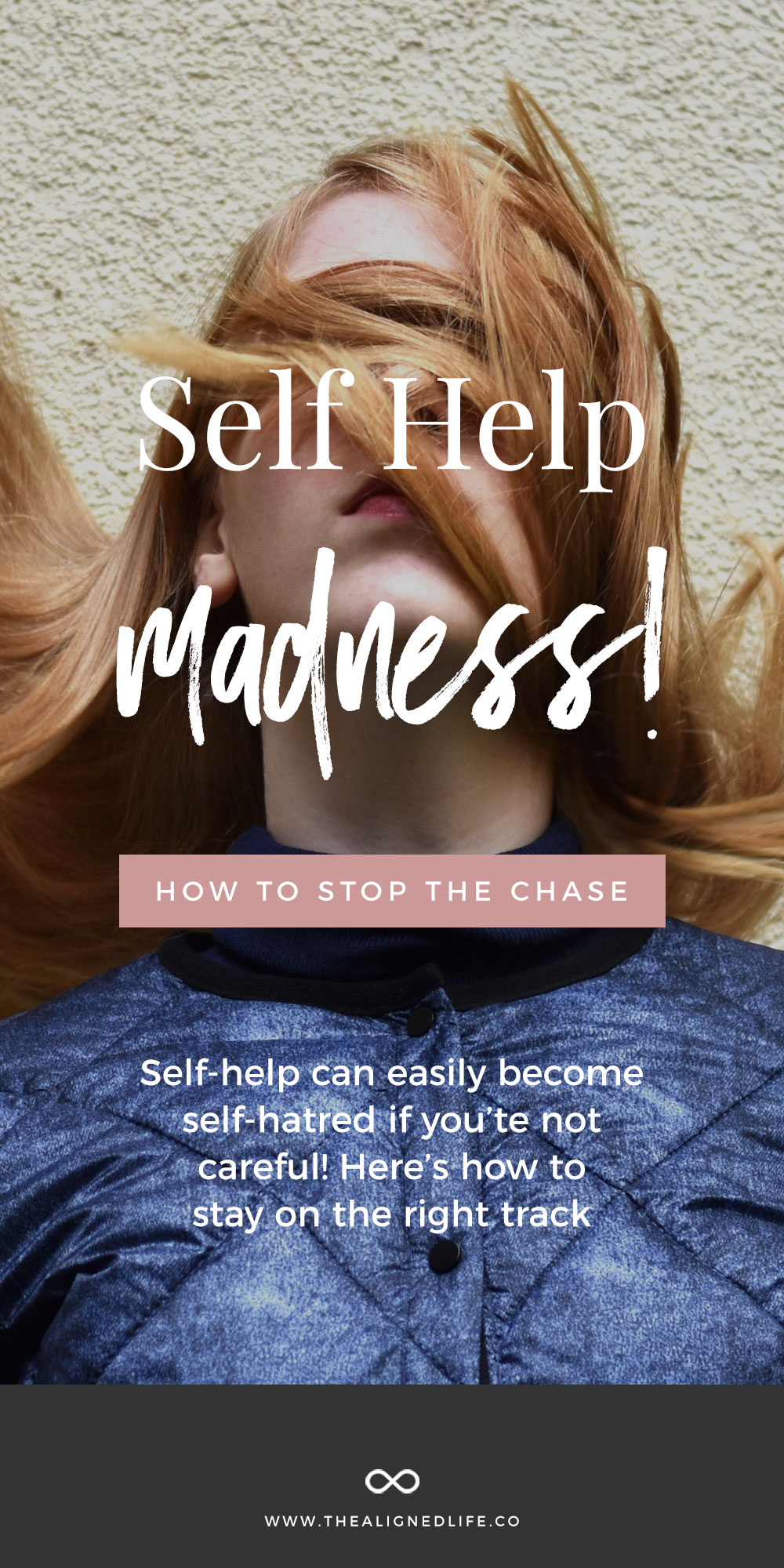 Self Help Madness! How To Stop The Chase