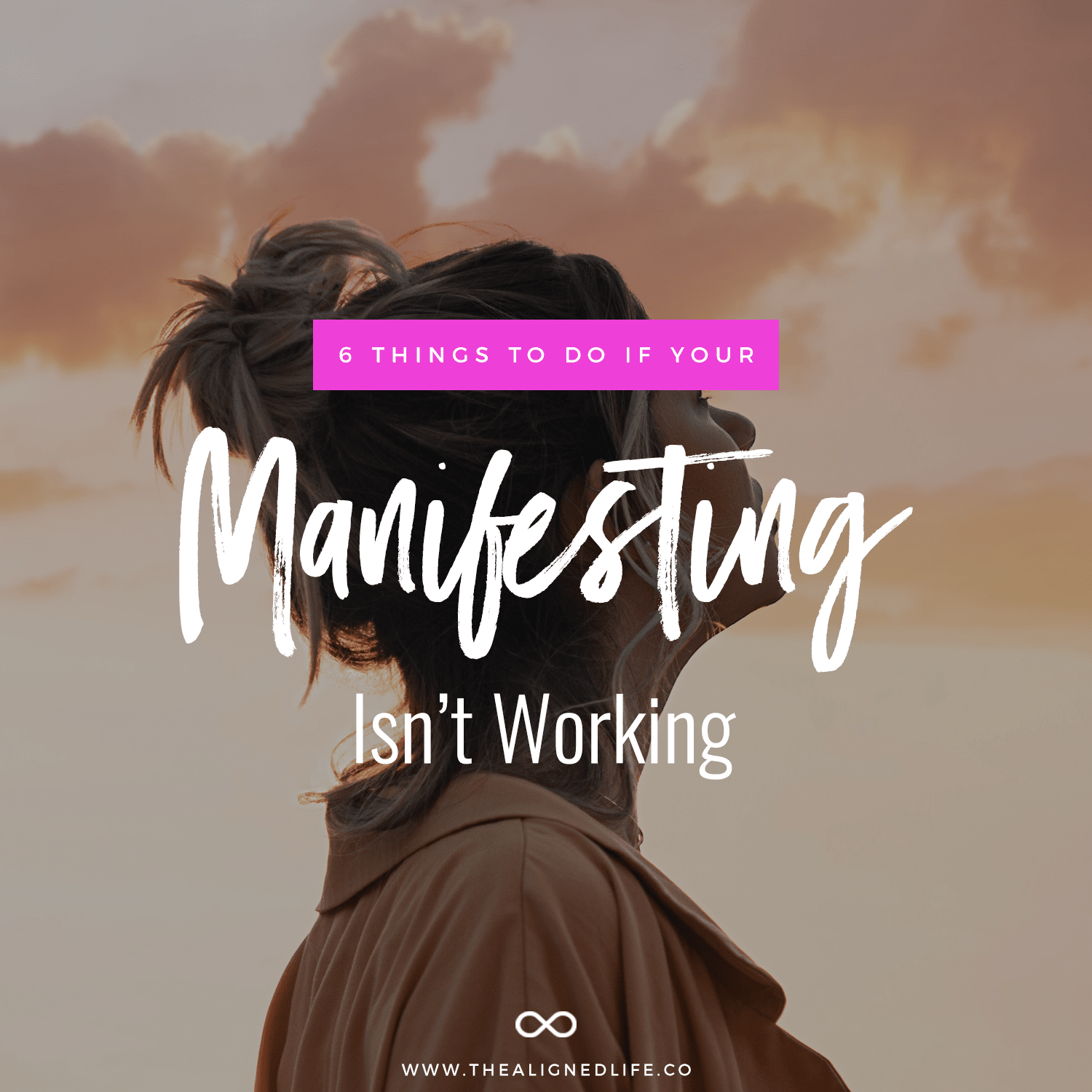 6 Things To Do If Your Manifesting Isn't Working
