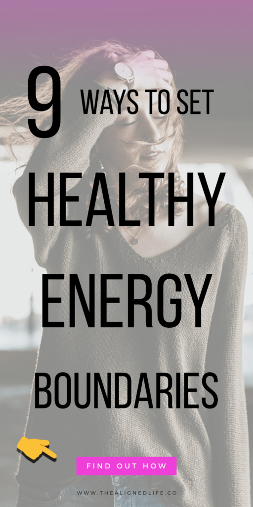 woman looking stressed with text overlay that reads: 9 Ways To Set Healthy Energy Boundaries