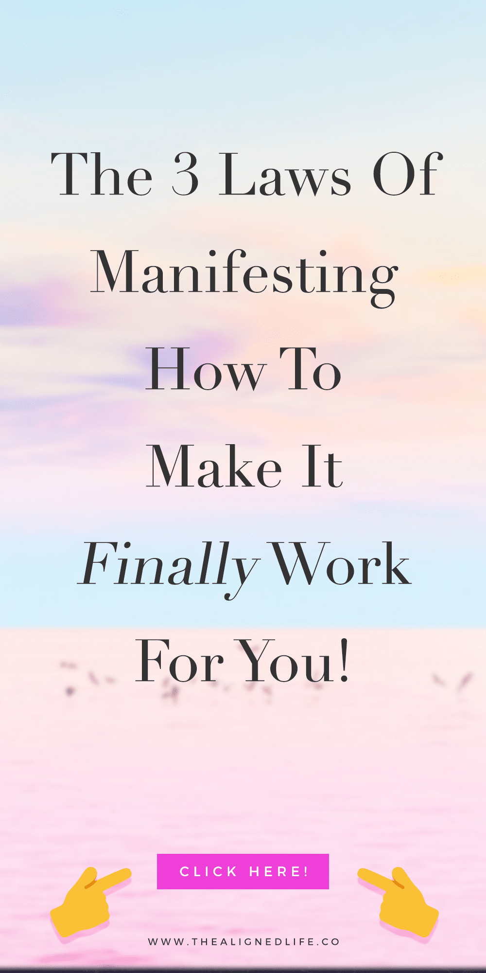 The 3 Laws Of Manifesting - How You Can Finally Make It Work For You!