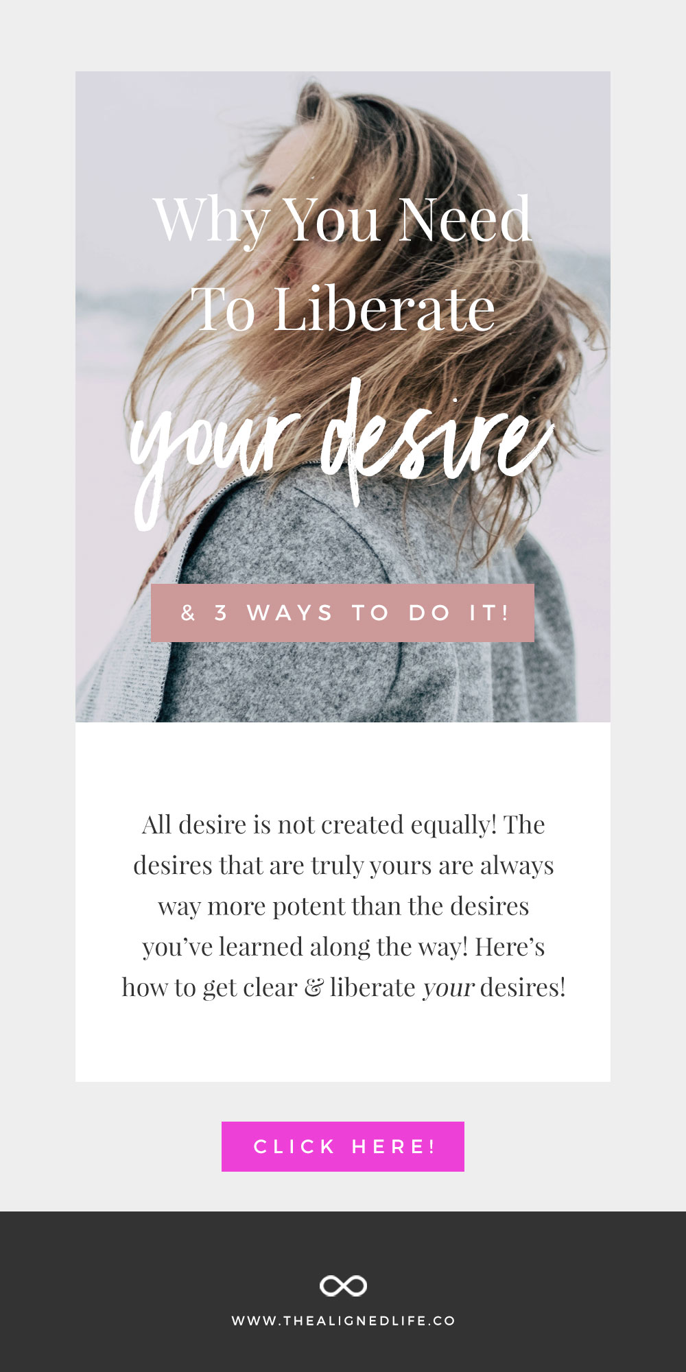 Why You Need To Liberate Your Desire ( & 3 Ways To Do It!)