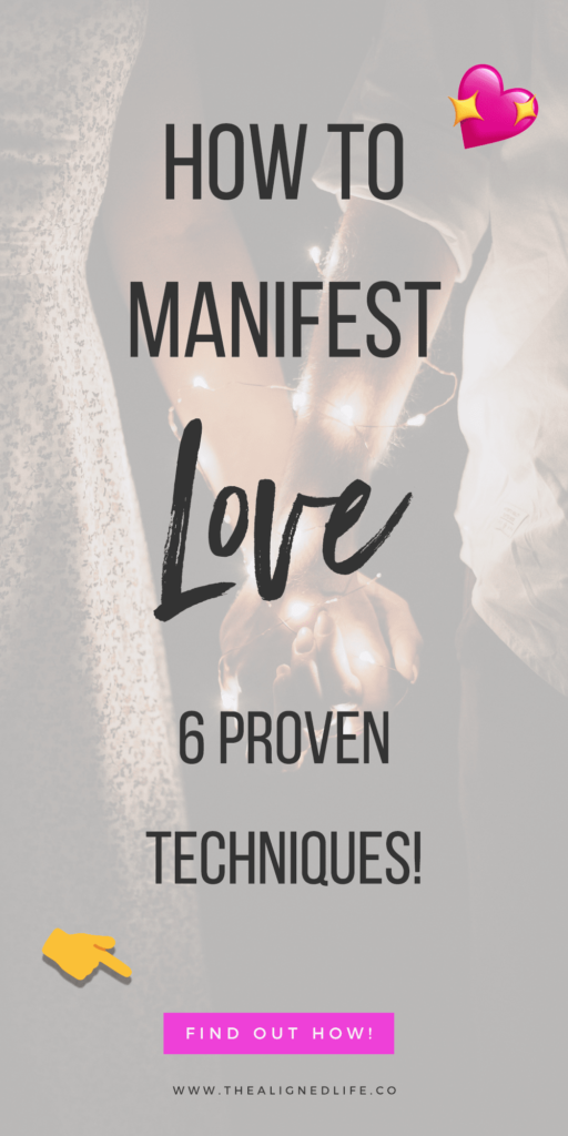 How To Manifest Love - 6 Proven Tricks