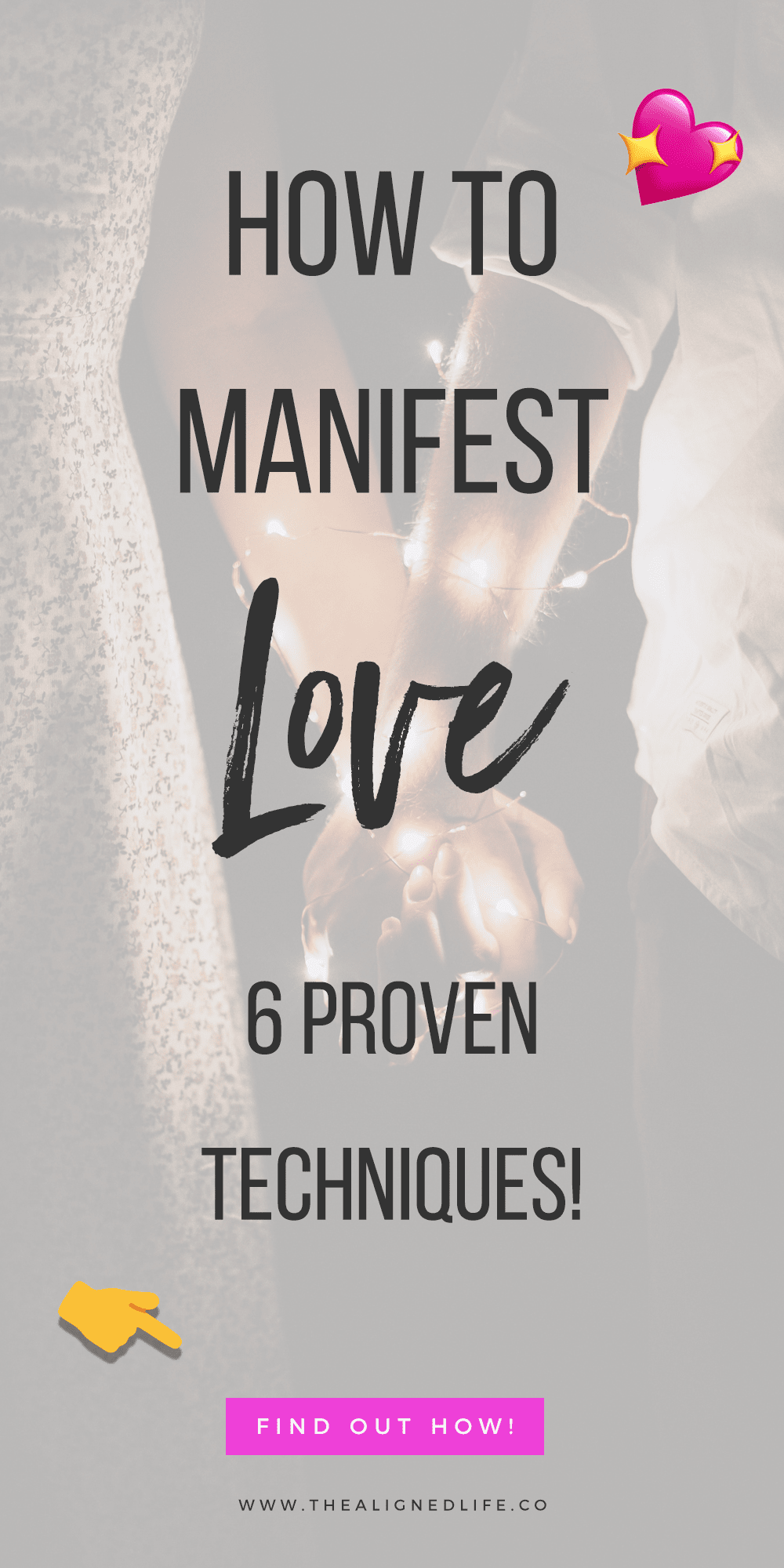 two people holding hands with text that reads: How To Manifest Love - 6 Proven Tricks