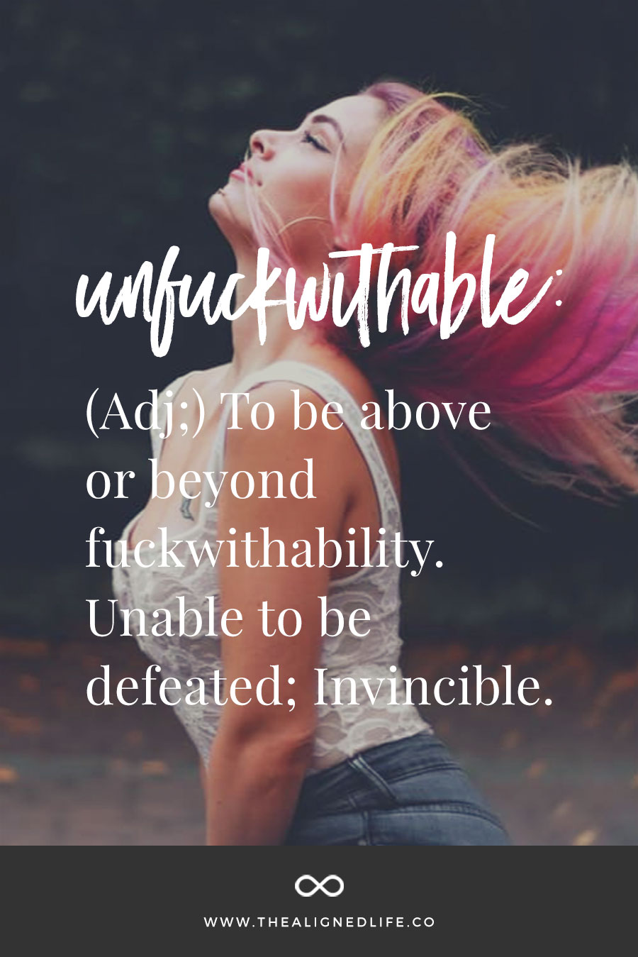 How To Become Unfuckwithable - to be above or beyond fuckwithability