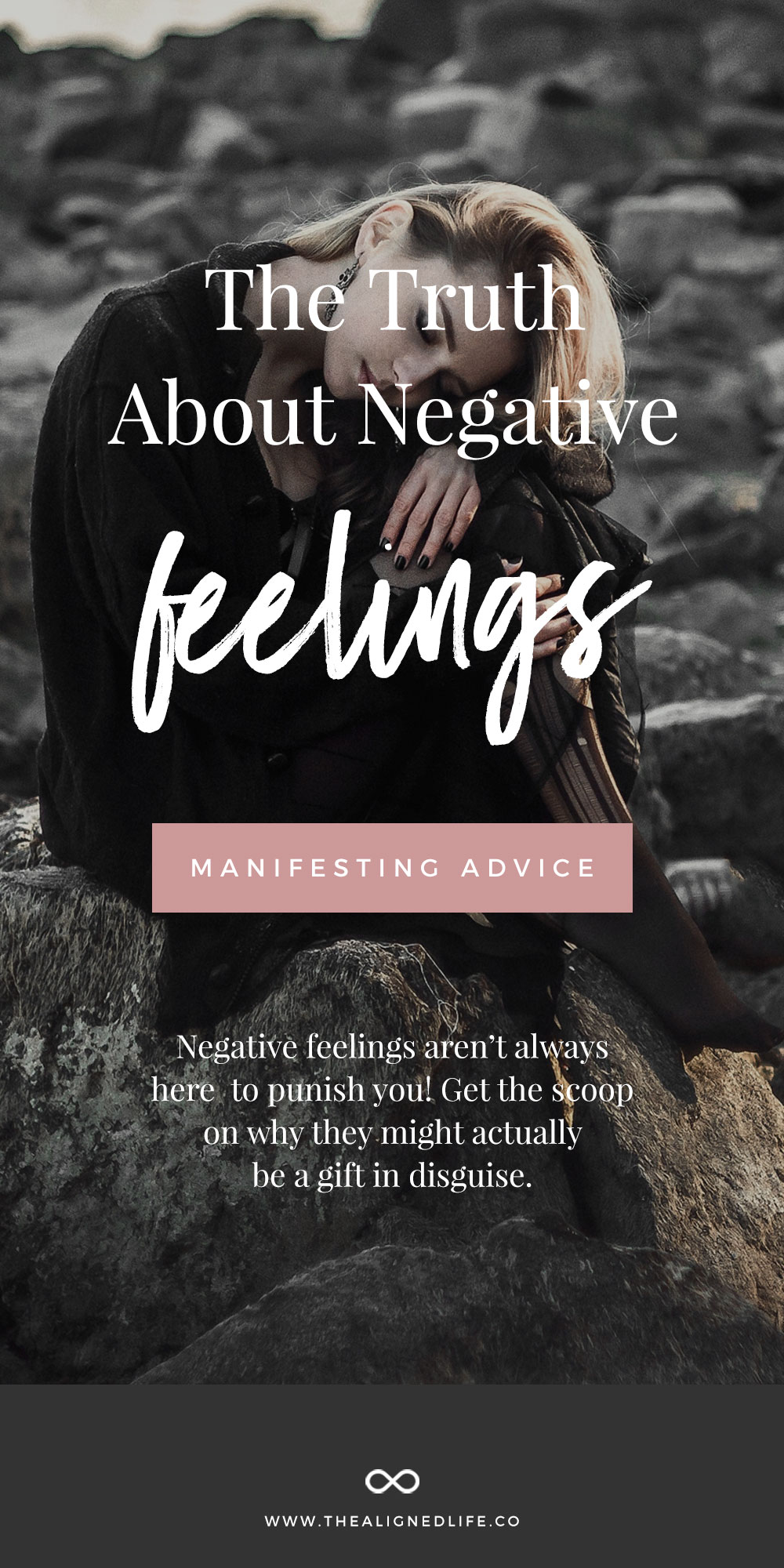 The Truth About Negative Feelings