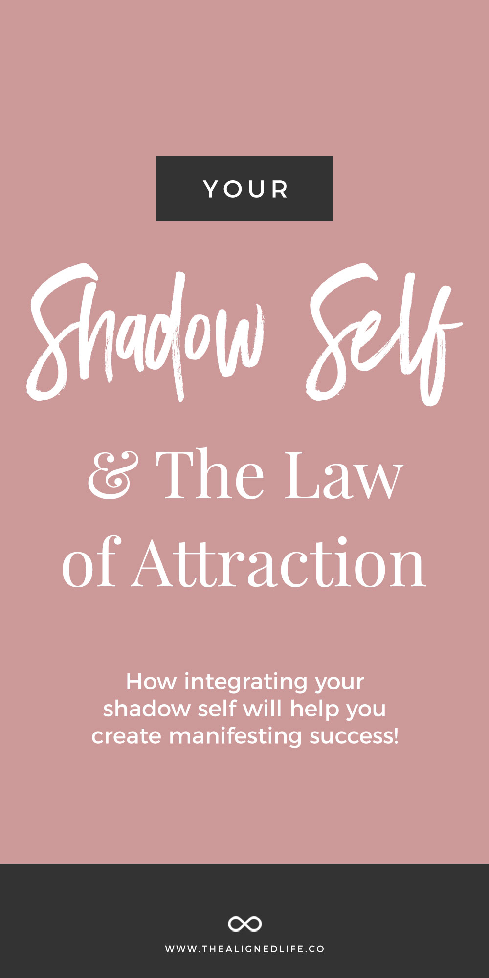The Shadow Self + The Law Of Attraction