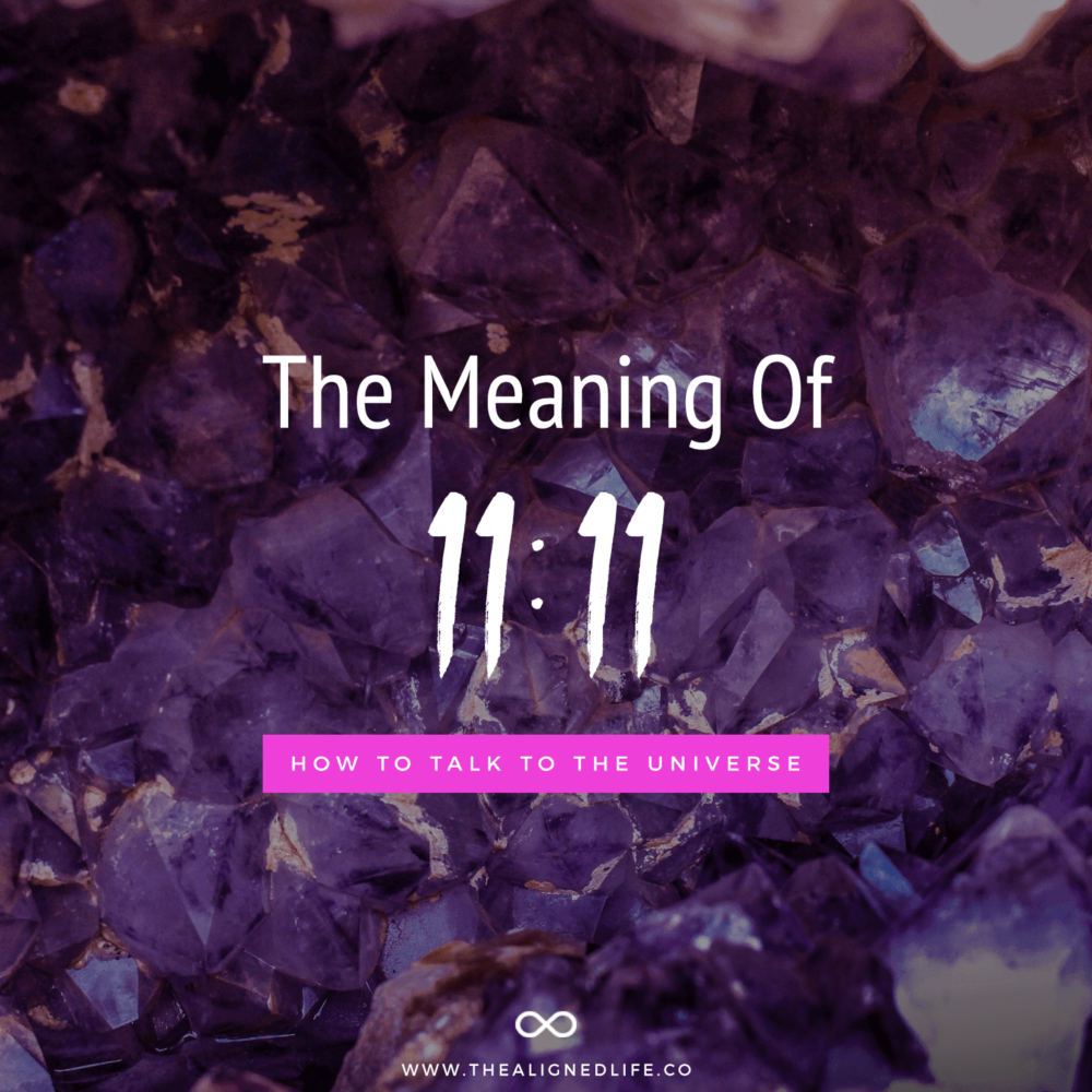 purple crystals with text How To Talk To The Universe: What Does 1111 Mean?