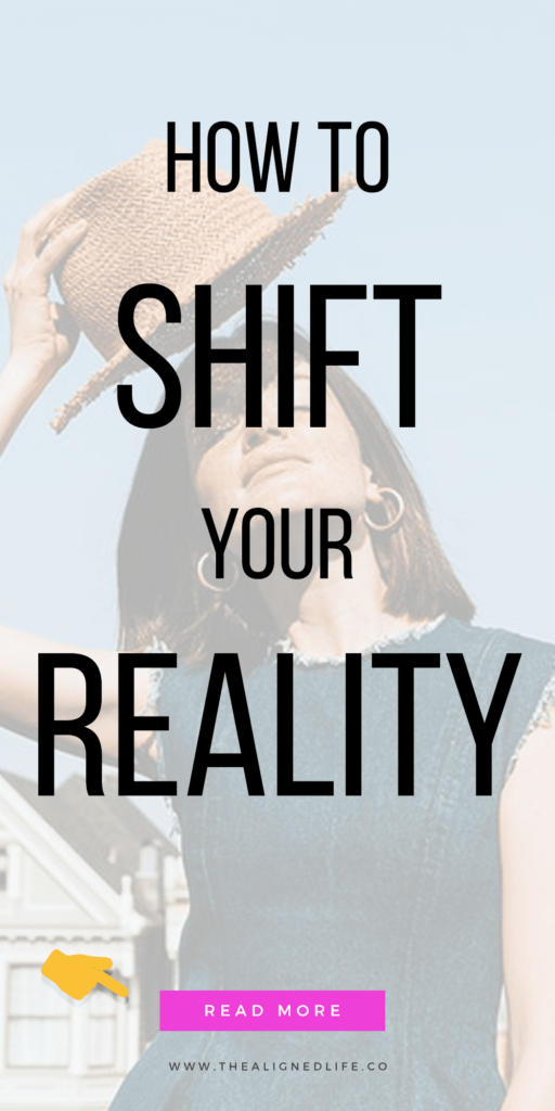 girl with hat & text that reads How To Shift Your Reality