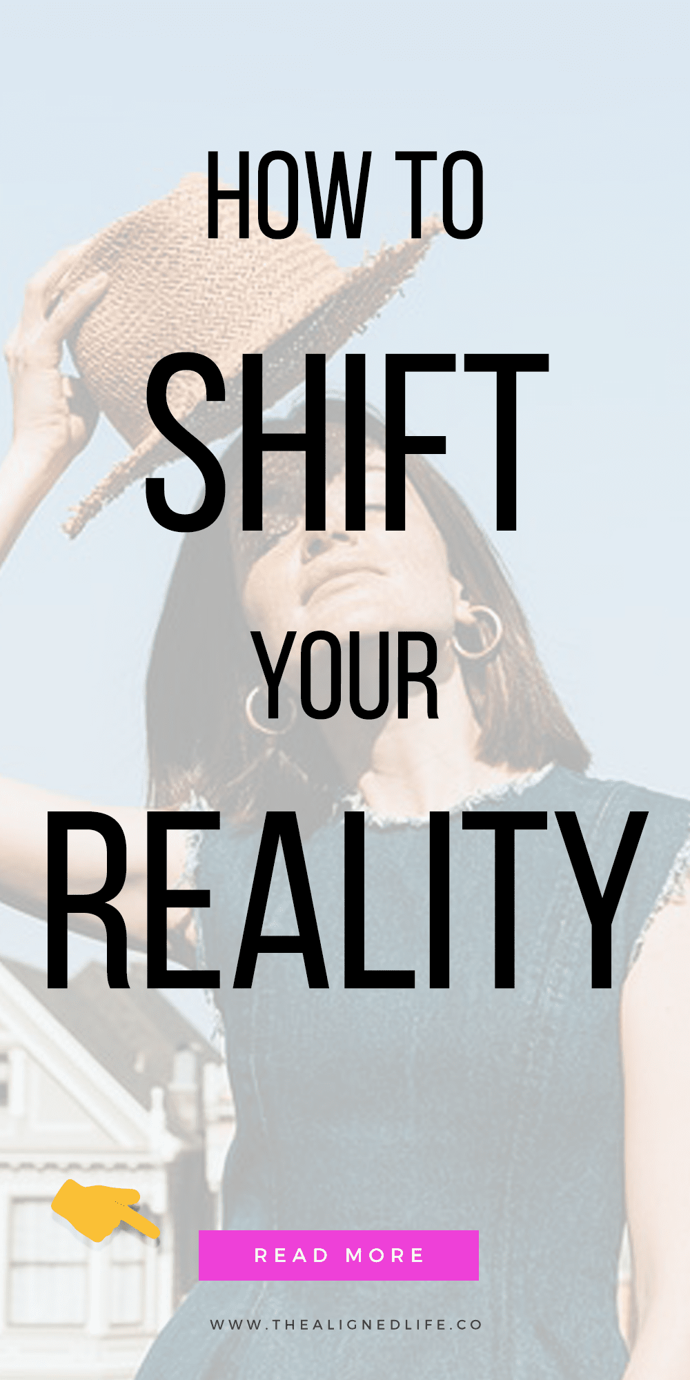 How To Shift Your Reality