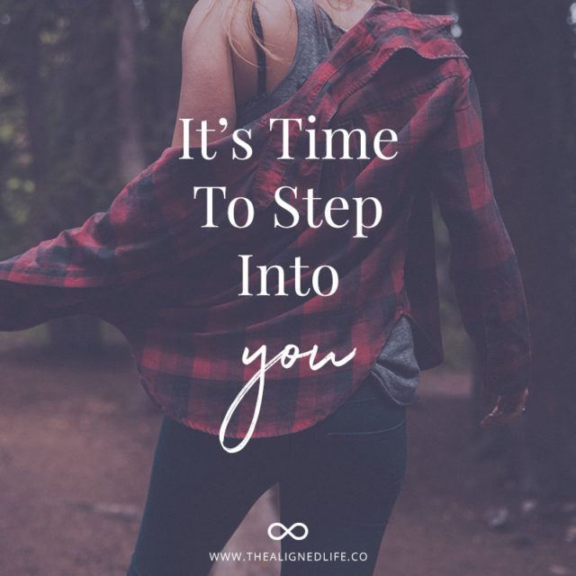 It's Time To Step Into YOU