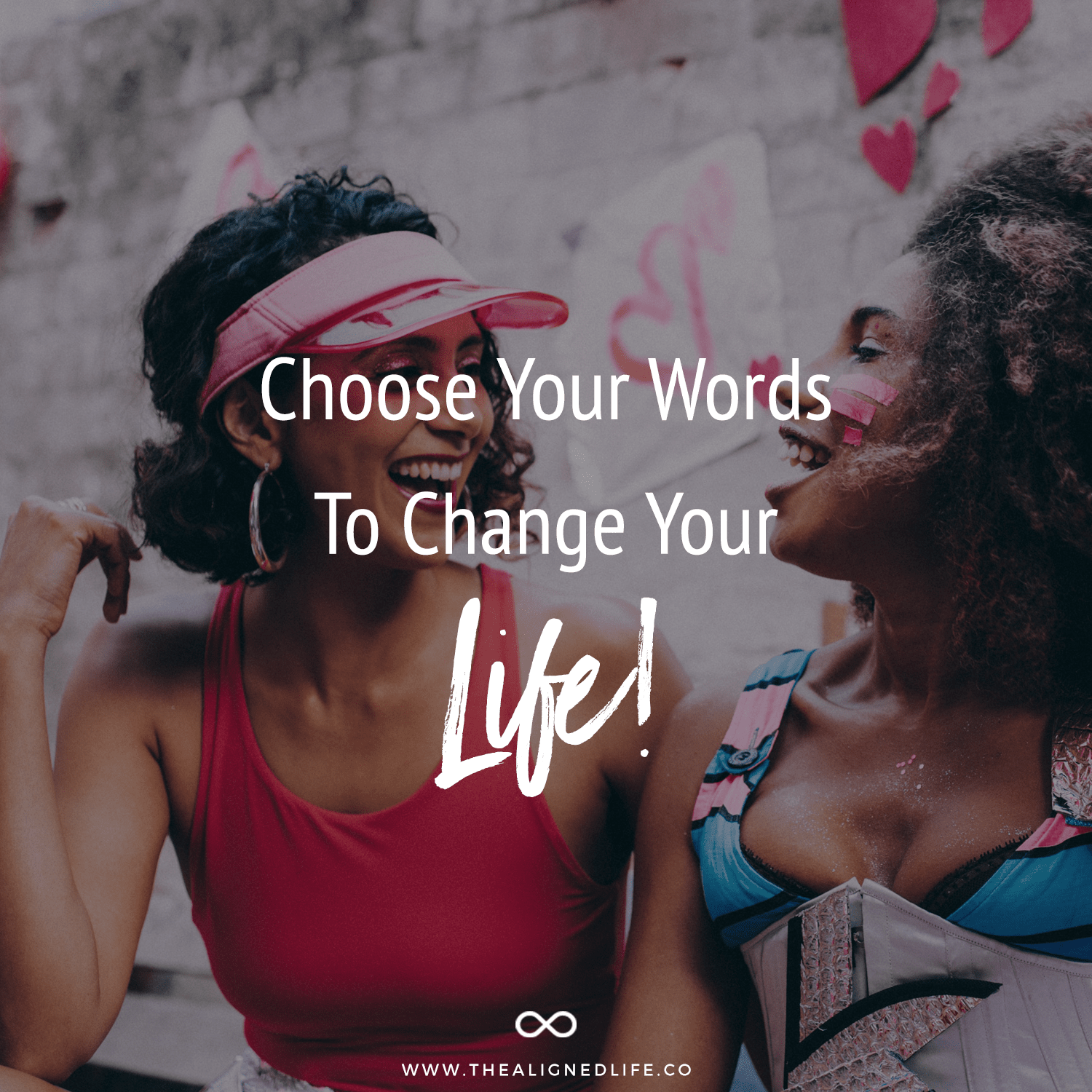 Choose Your Words To Change Your Life