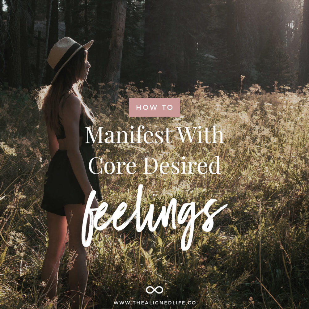 How To Manifest With Core Desired Feelings
