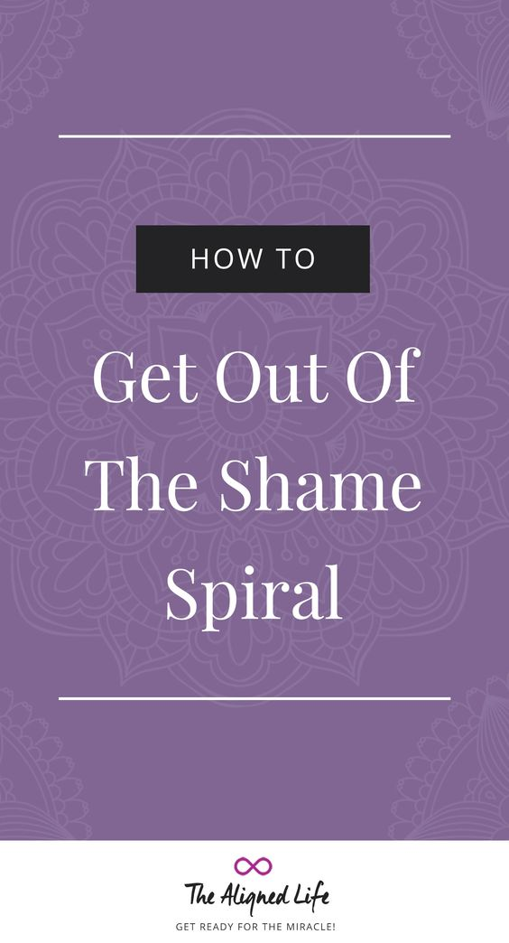 Purple background with text that says How To Get Out Of The Shame Spiral