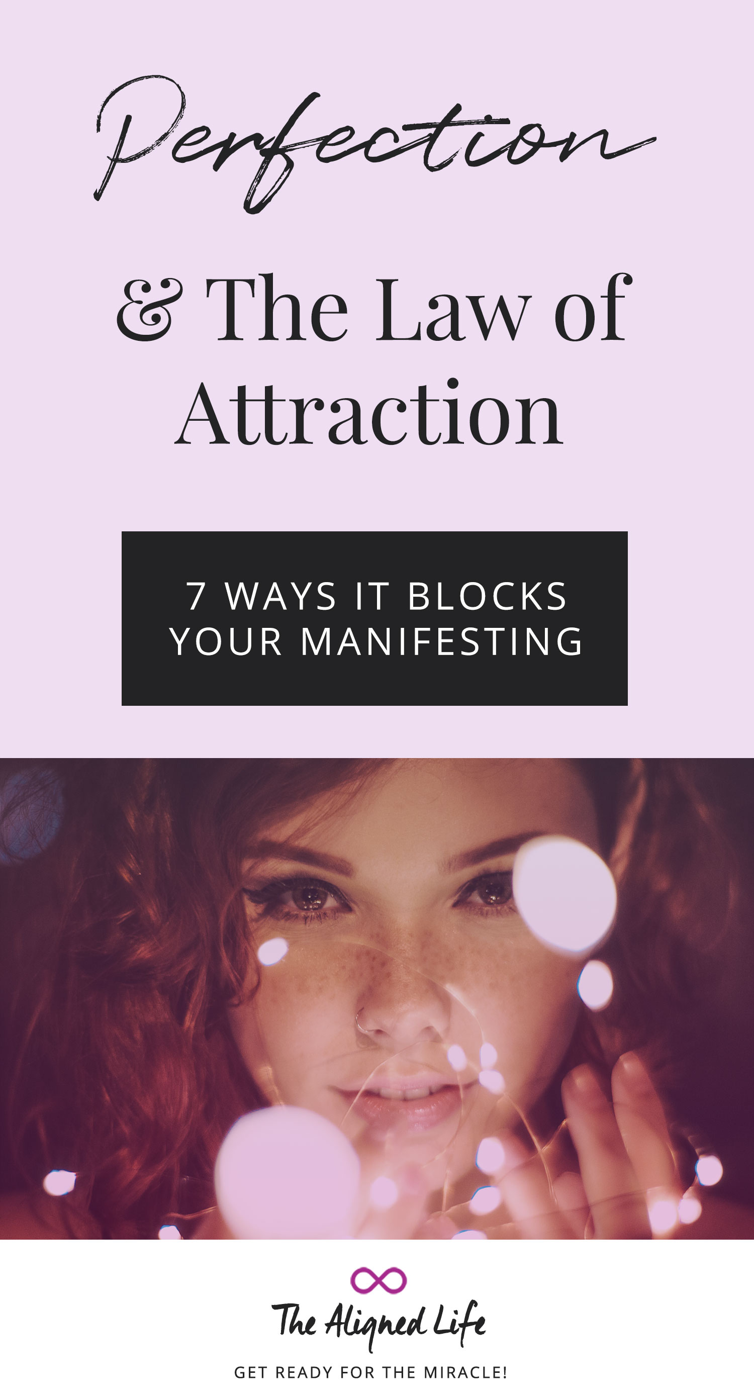 Perfection & The Law of Attraction: 7 Ways It Blocks Your Manifesting