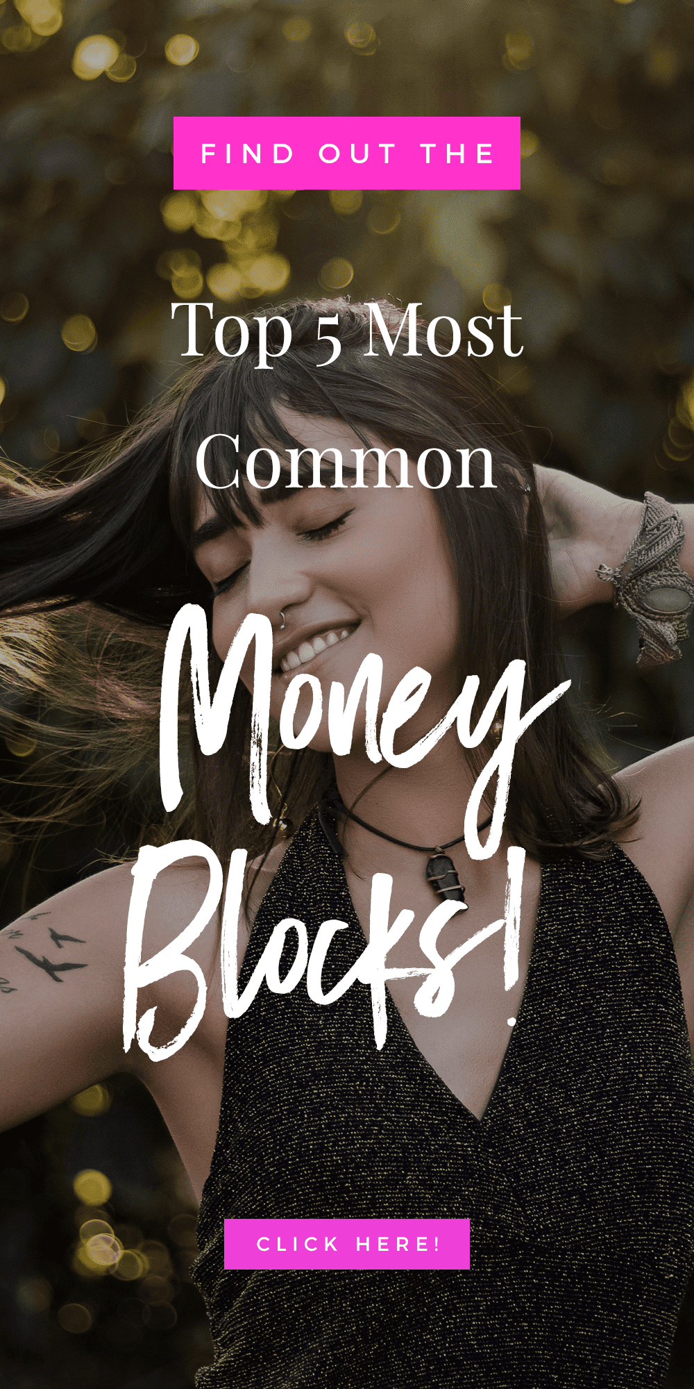 girl smiling & text that reads Top 5 Most Common Money Blocks (& How To Banish Them!)