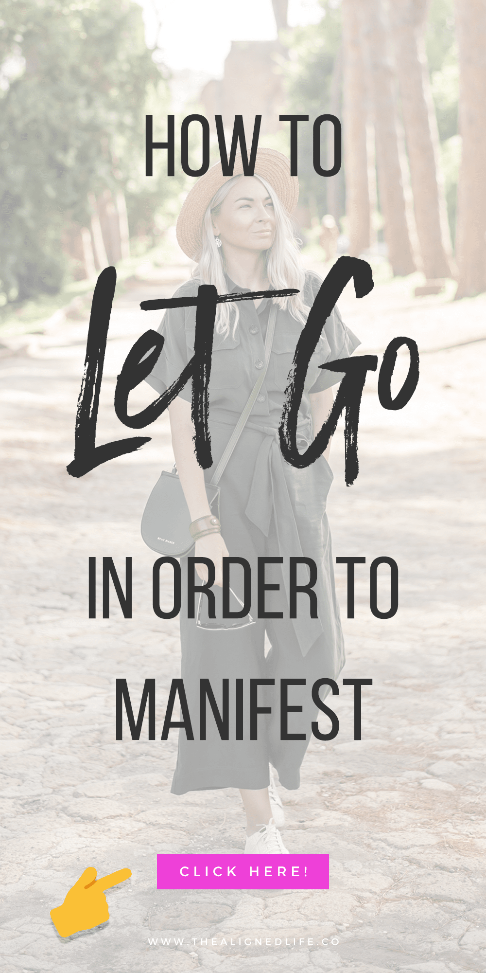 girl walking with text that reads How To Let Go: 3 Ways To Get Back To Manifesting