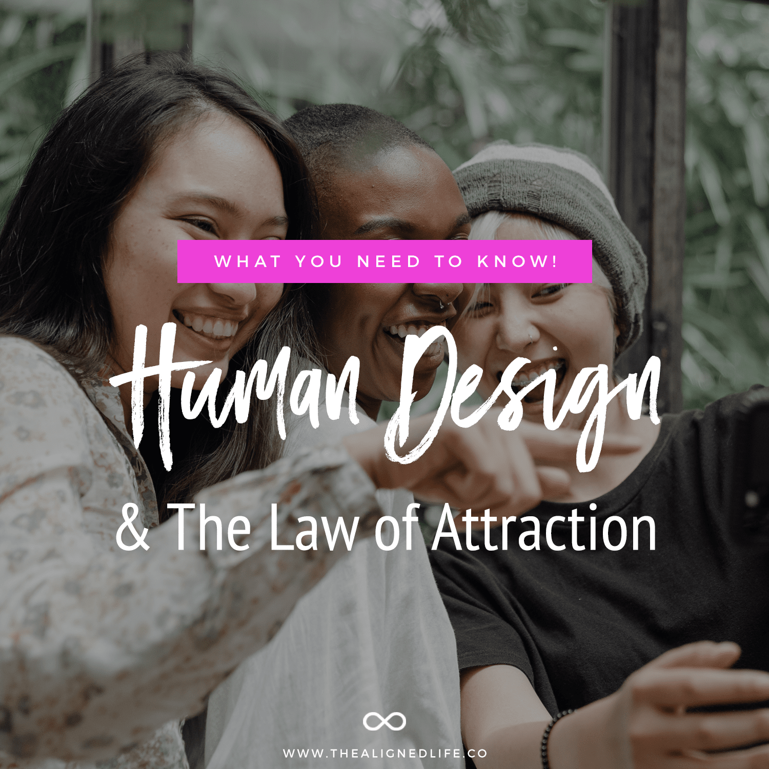 What's Your Type? Human Design & The Law Of Attraction