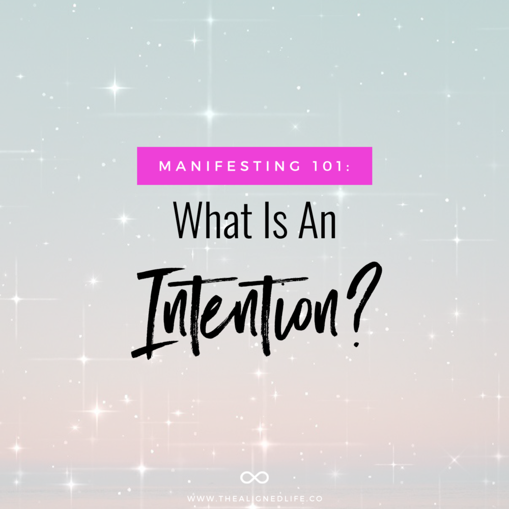 pastel background with text What Is An Intention? Manifesting 101
