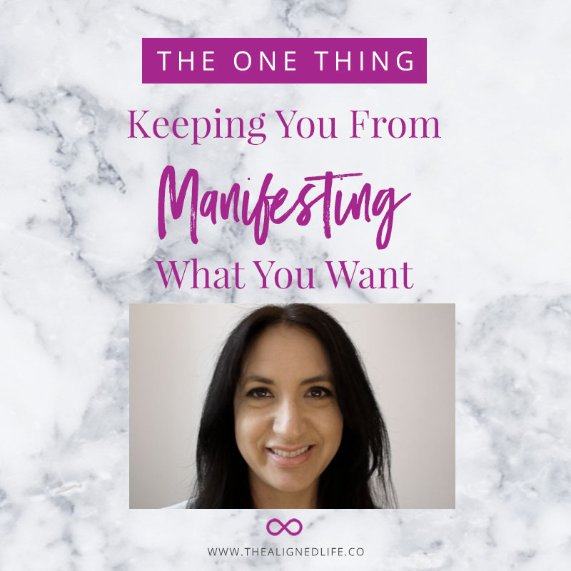The One Thing Keeping You From Manifesting