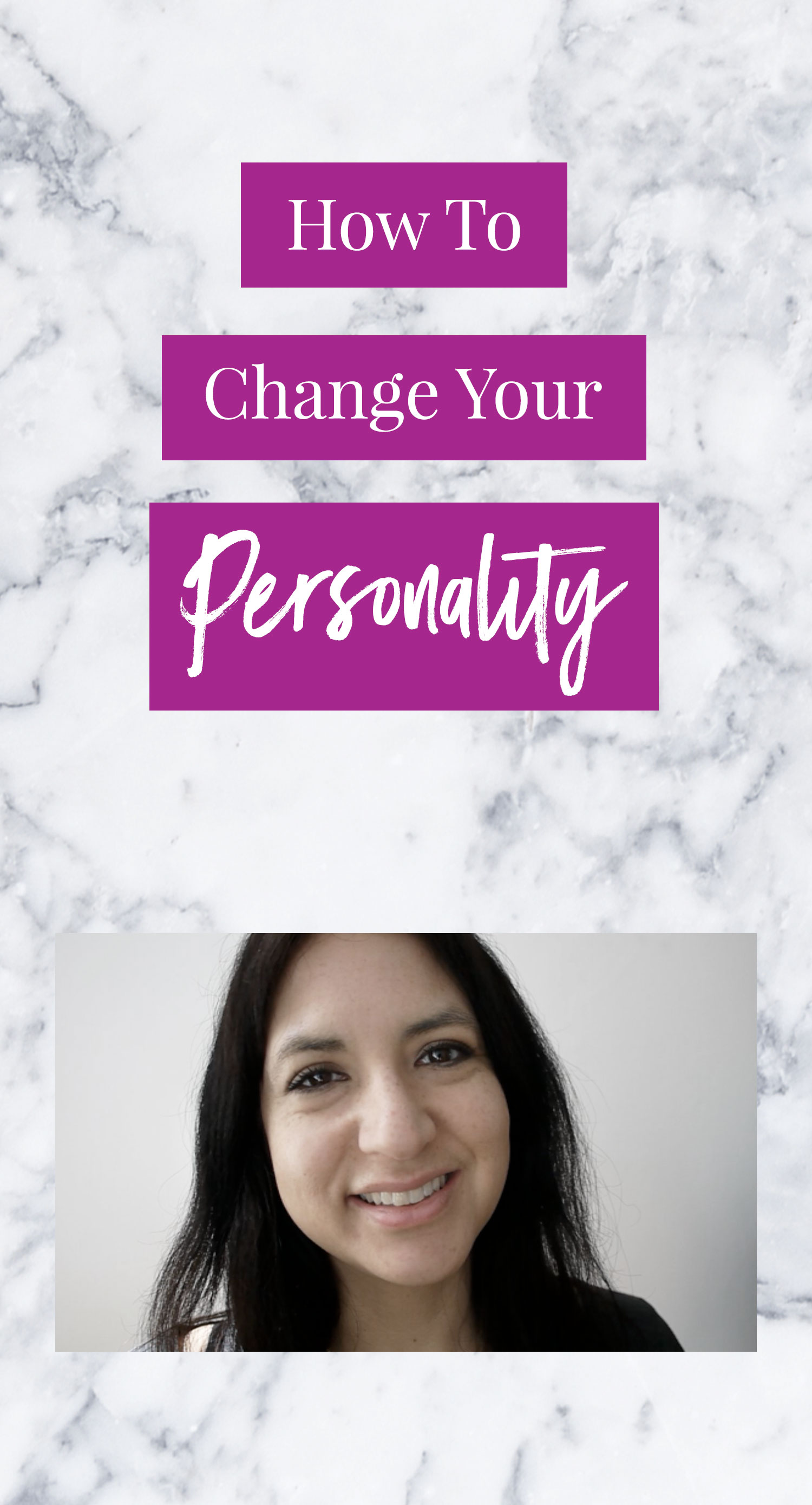 How To Change Your Personality