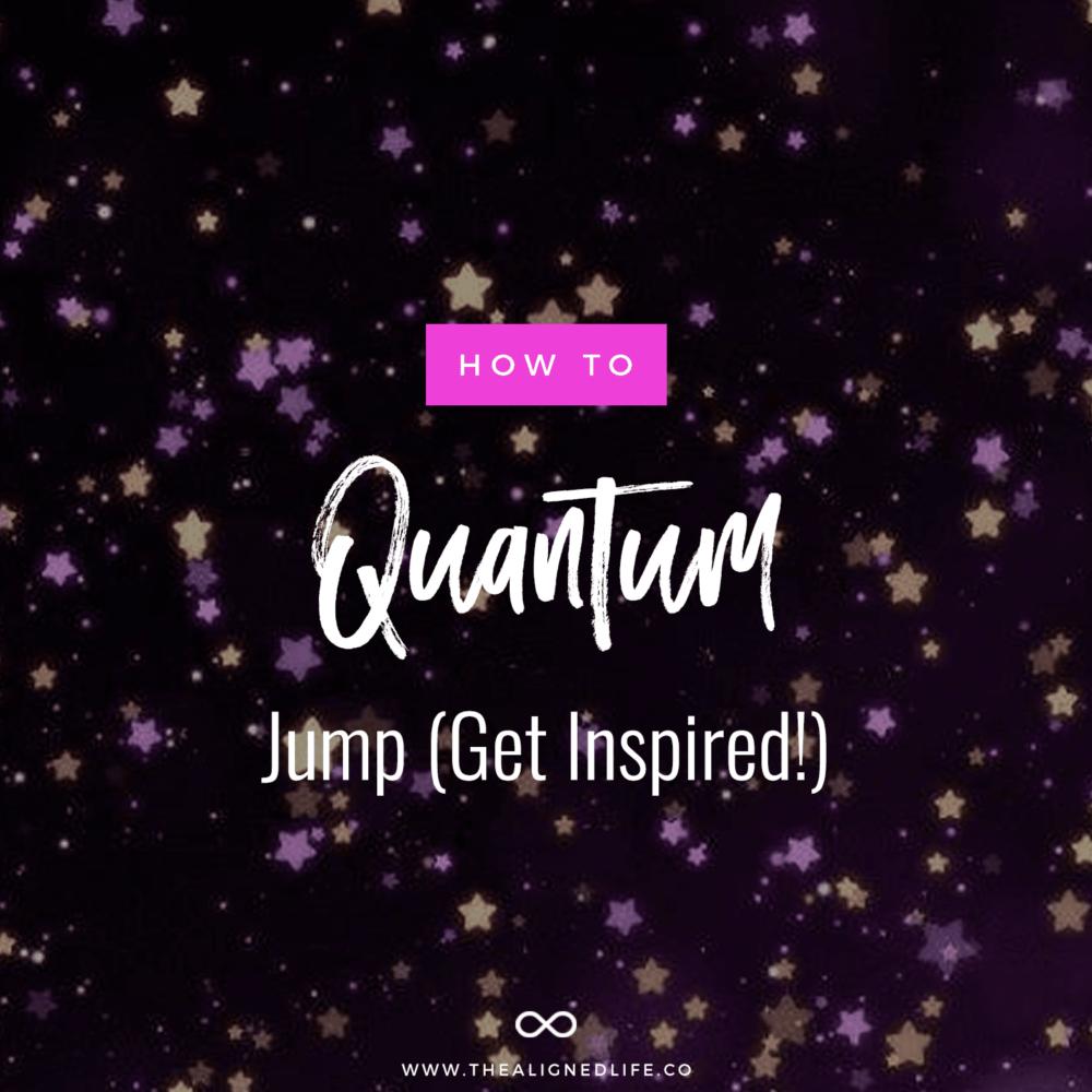 How To Quantum Jump