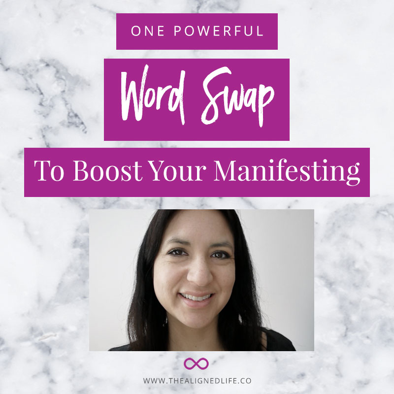 Video: A Powerful Word Swap To Boost Your Manifesting