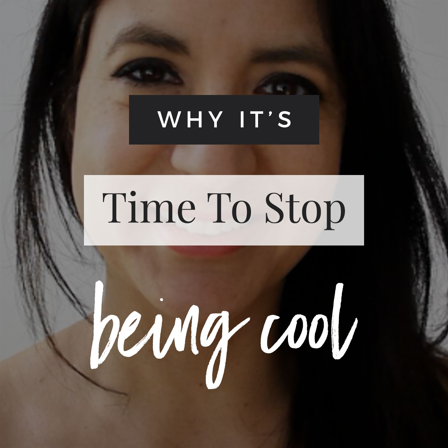 VIDEO: Why It's Time To Stop Being Cool