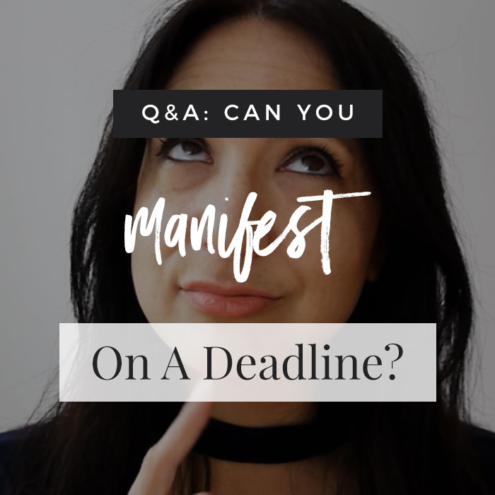 Can You Manifest On A Deadline?