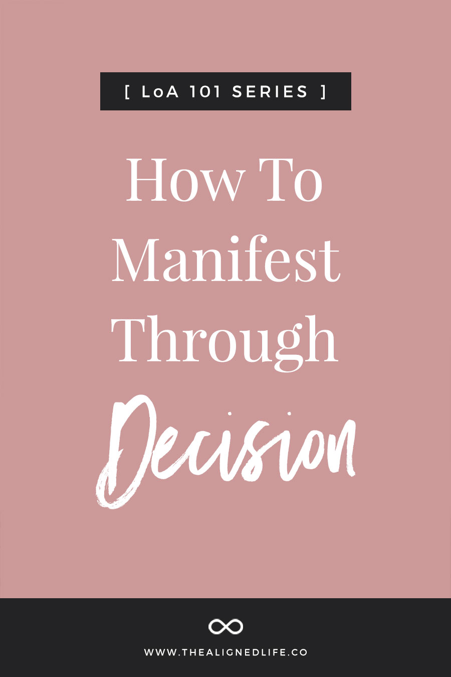 How To Manifest Through Decision