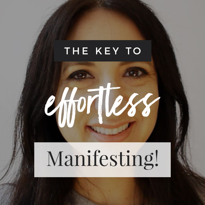 The Key To Effortless Manifesting