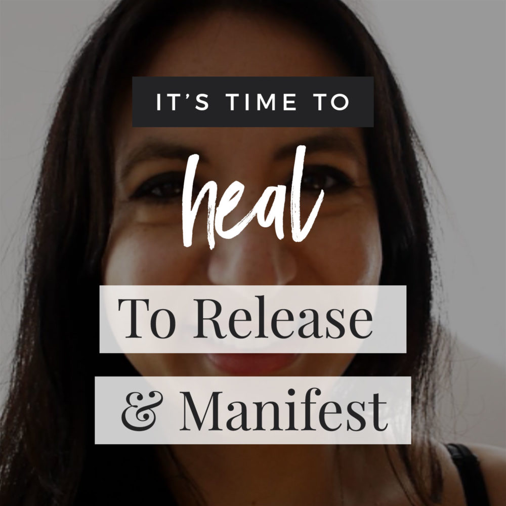 It's Time To Heal To Release + Manifest!