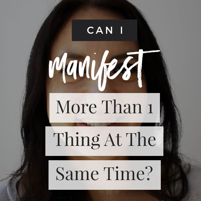 Can I Manifest More Than 1 Thing At The Same Time?