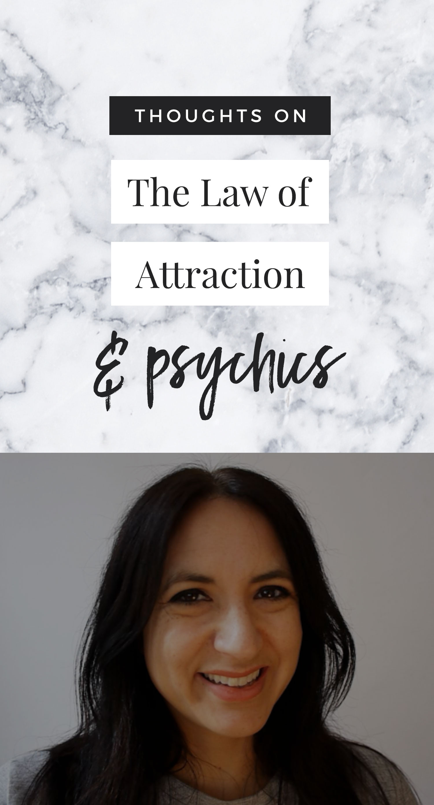 The Law of Attraction & Psychics