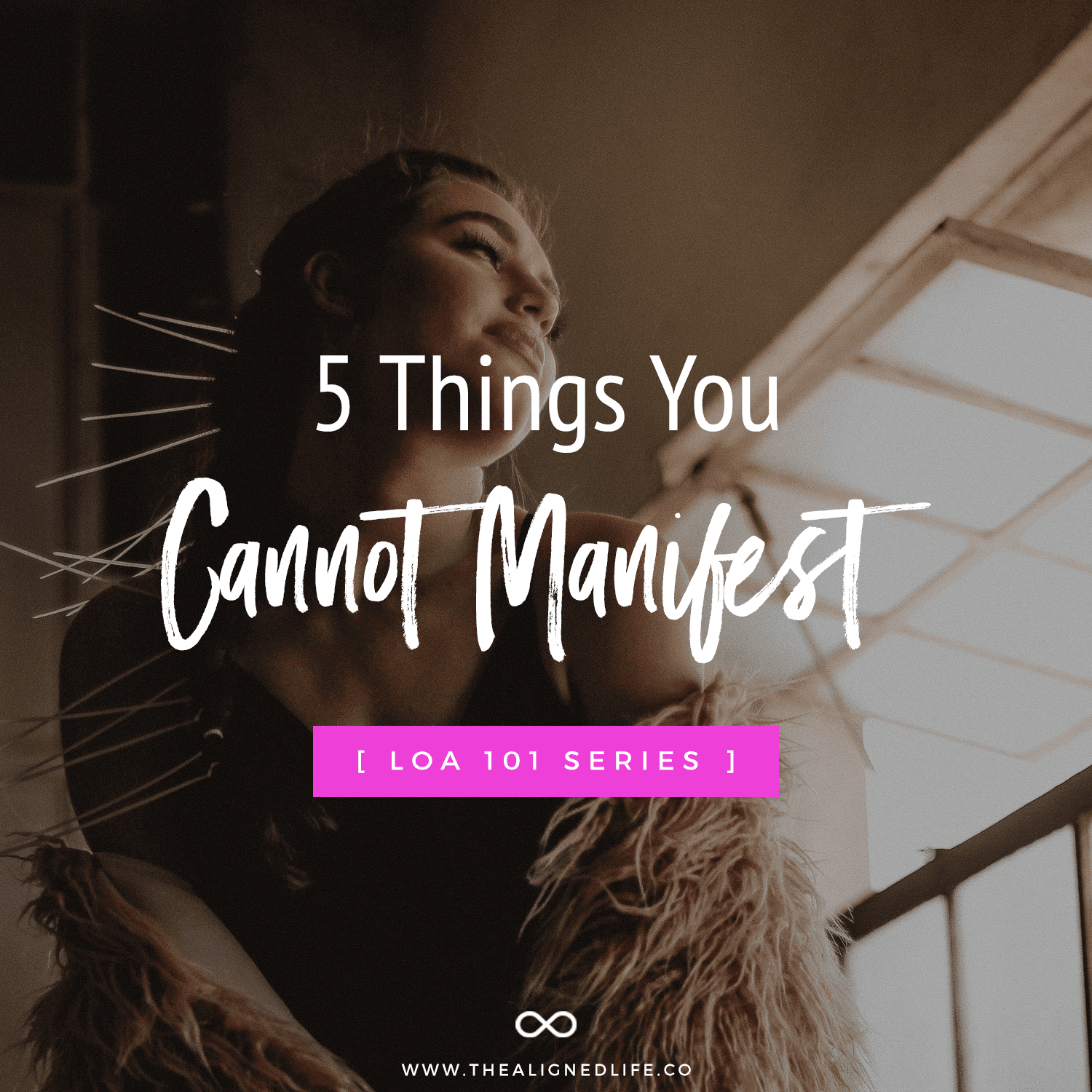 5 Things You Cannot Manifest