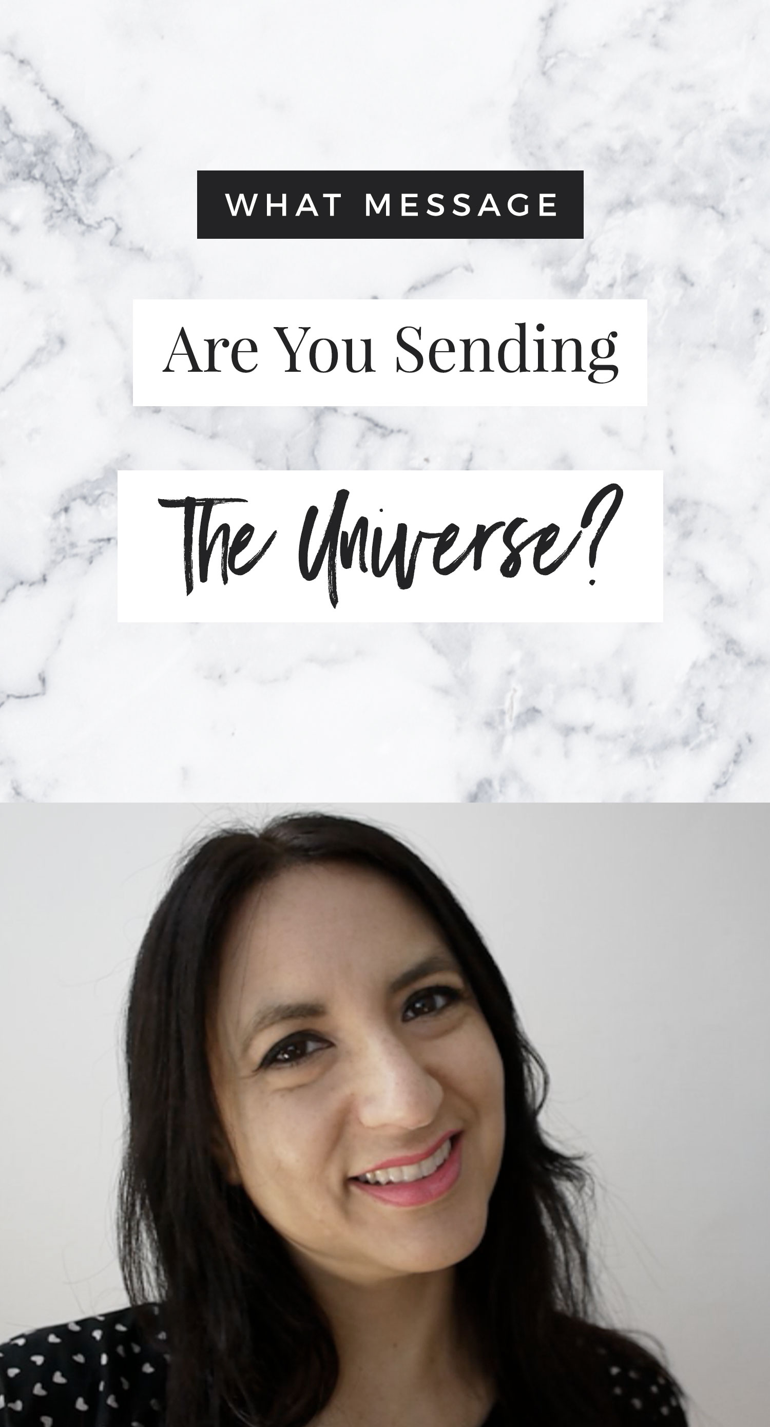 What Message Are YOU Sending To The Universe?