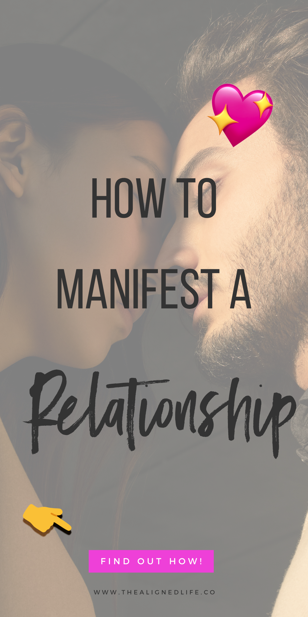 How To Manifest A Relationship