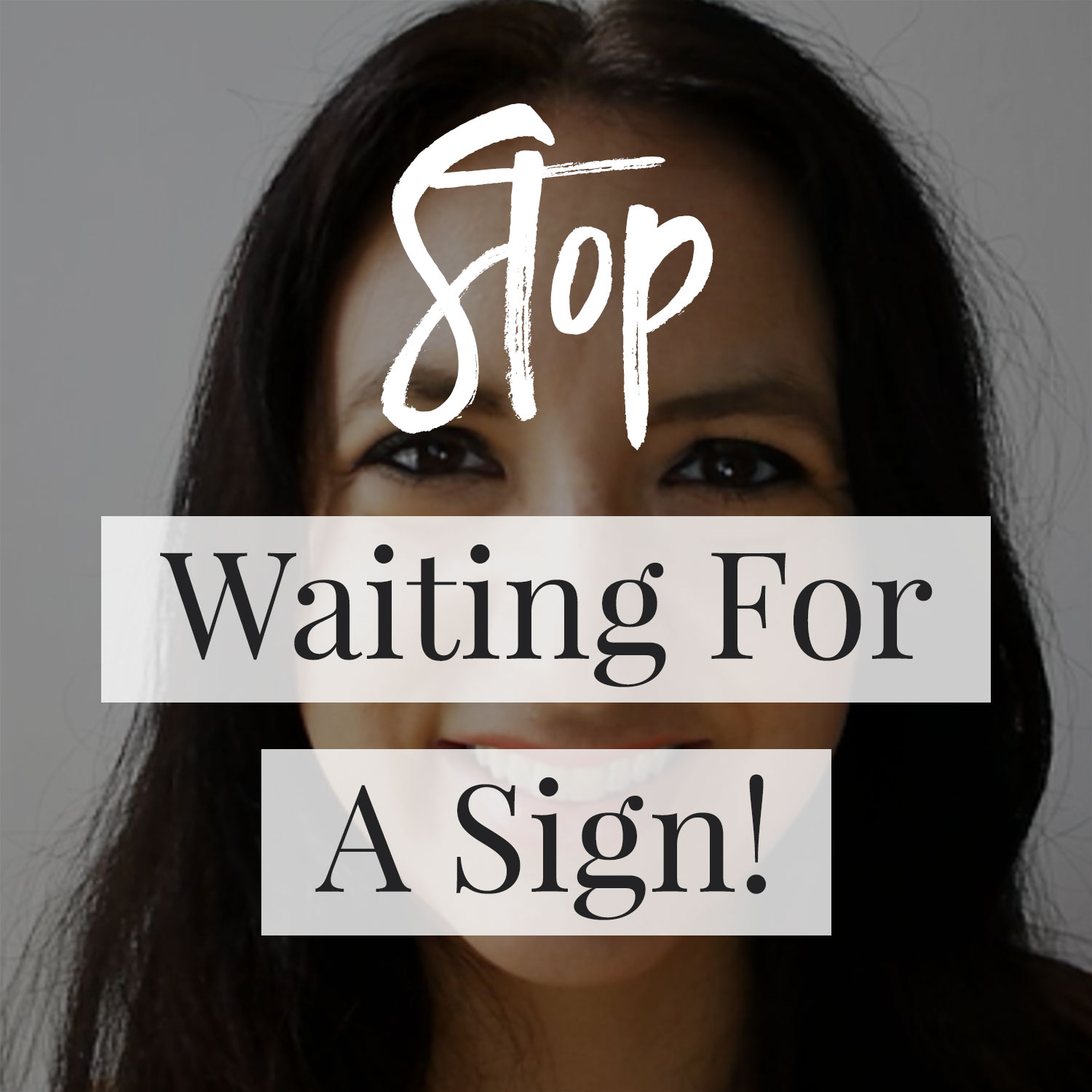 VIDEO: Stop Looking For A Sign!