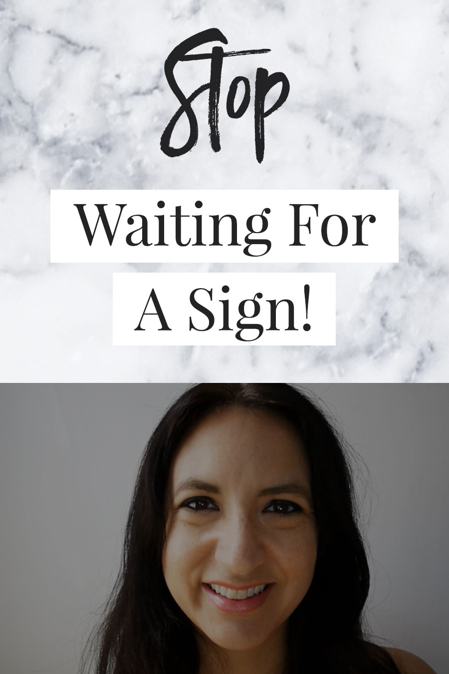 Stop Looking For A Sign!