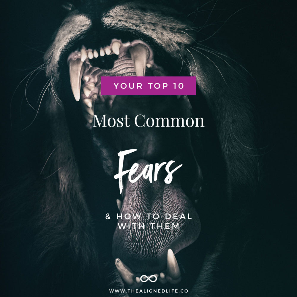 Your 10 Most Common Fears & How To Deal With Them