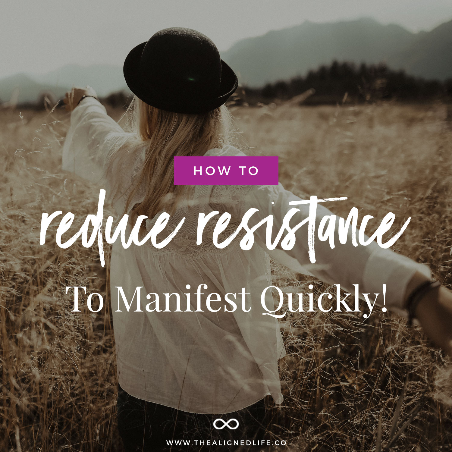 How To Reduce Resistance To Manifest Quickly