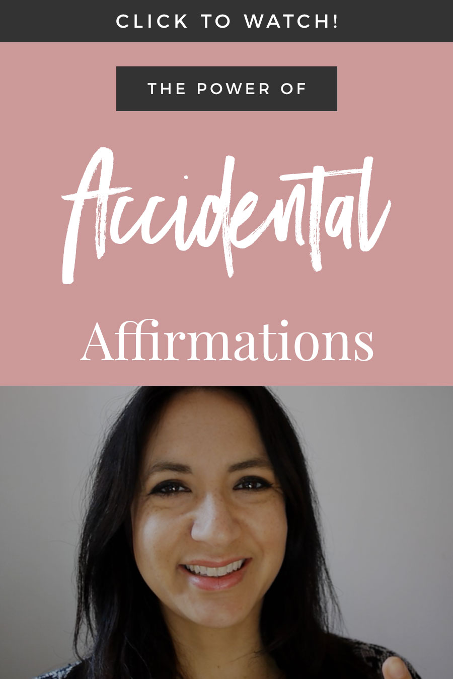 The Power Of Accidental Affirmations