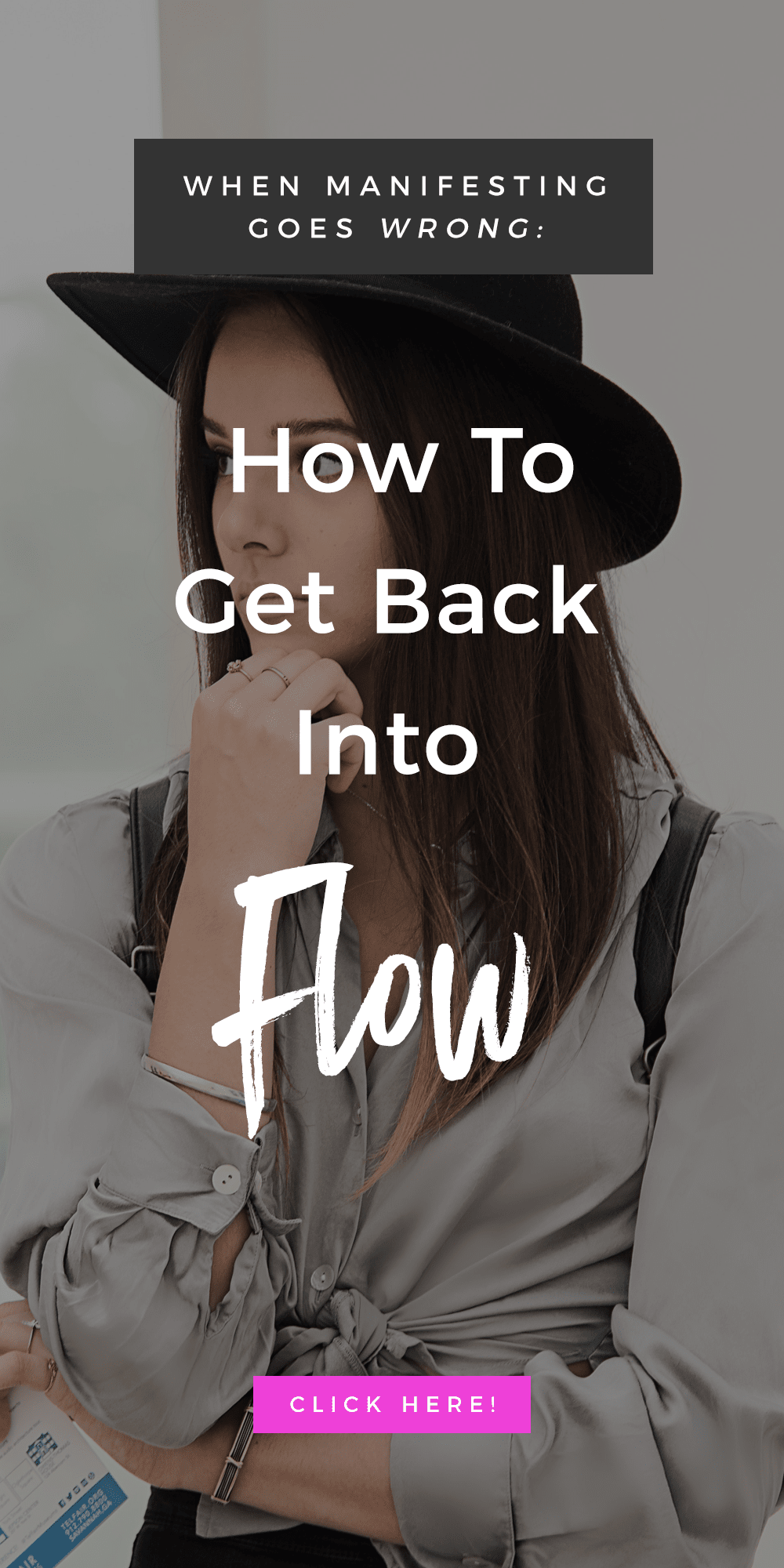 When Manifesting Goes Wrong: How To Get Back Into Flow