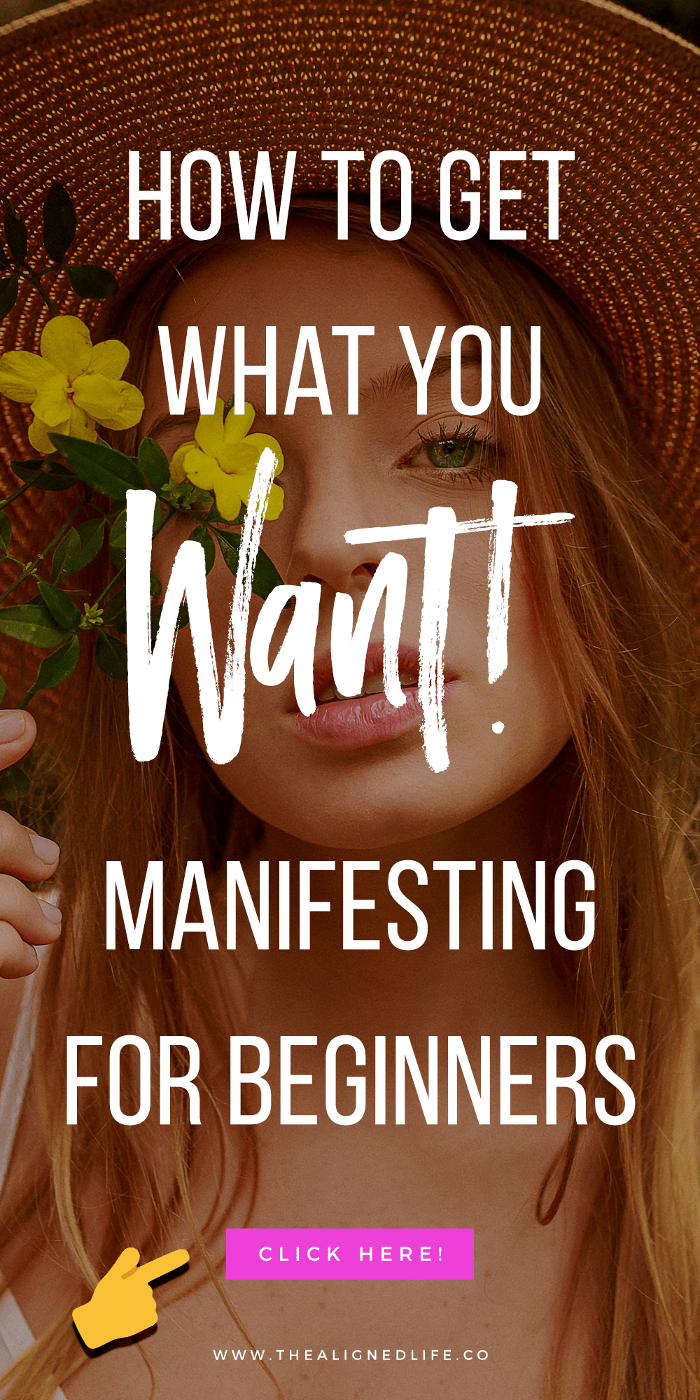 Manifesting For Beginners: How To Get What You Really Want